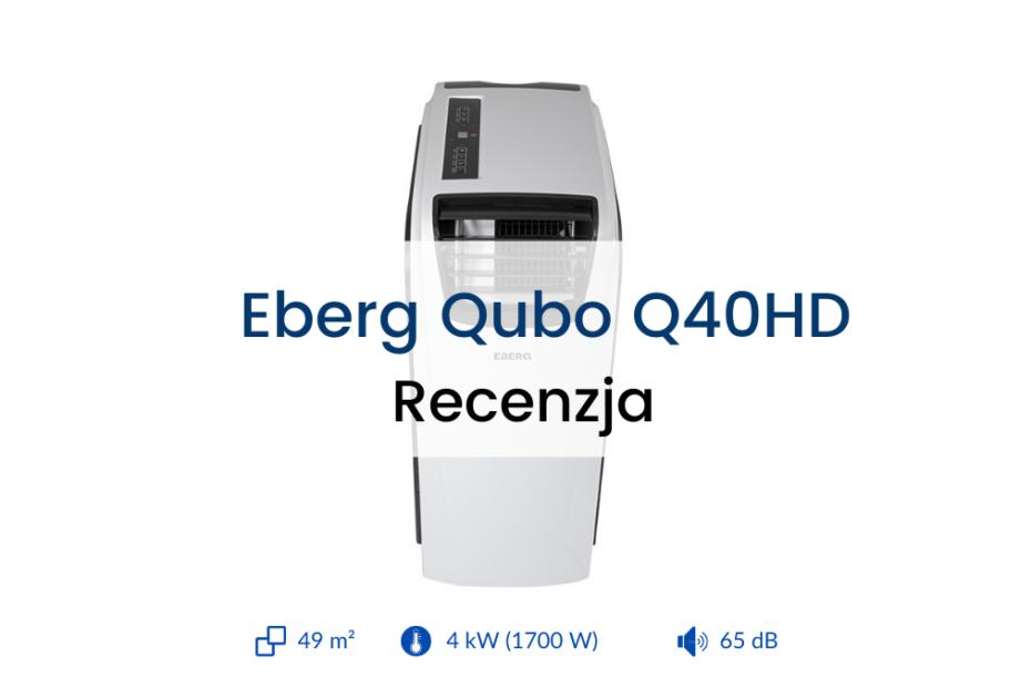 Klimatyzator Eberg Qubo Q40HD recenzja