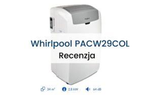 Klimatyzator Whirlpool PACW29COL recenzja