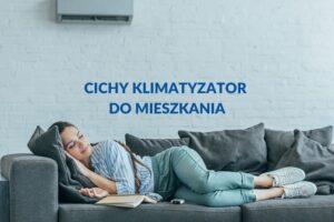 Cichy klimatyzator do mieszkania