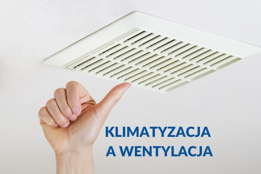 Klimatyzacja a wentylacja