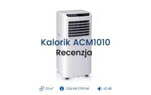 Klimatyzator przenośny Kalorik ACM1010 recenzja